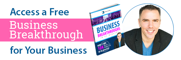 Access a Free Business Breakthrough