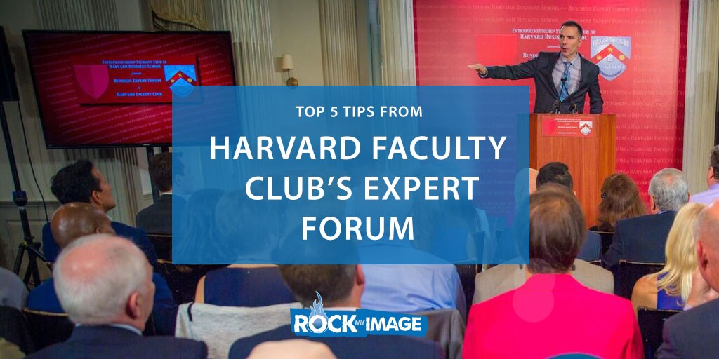 5 Tips from the Harvard Faculty Club's Business Expert Forum