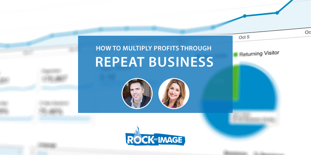 How to Multiply Profits Through Repeat Business