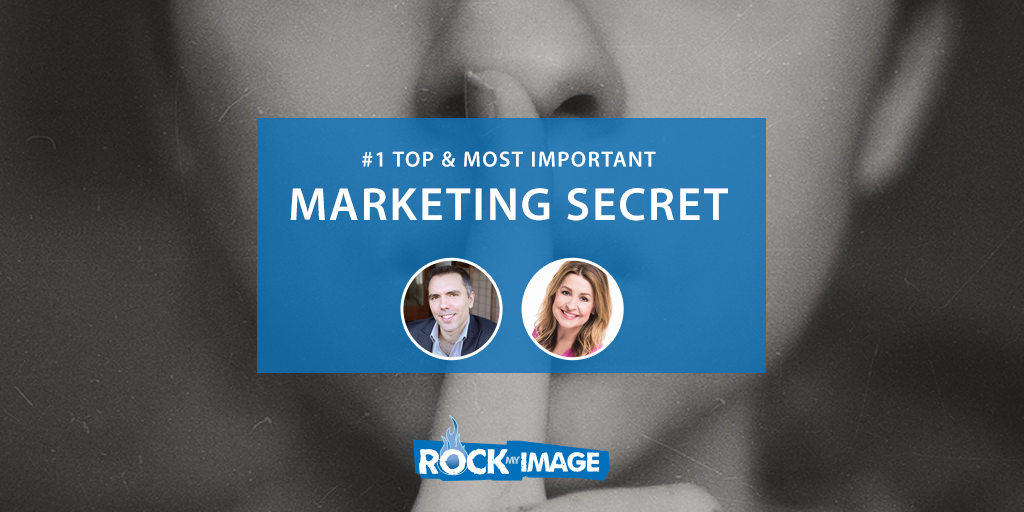 #1 & Most Important Marketing Secret