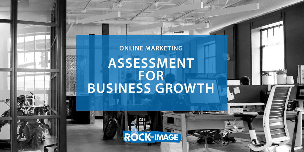 Online Marketing Assessment Business Growth