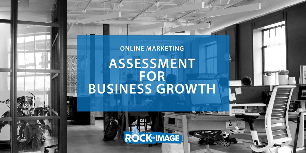 Online Marketing Assessment Business Growth
