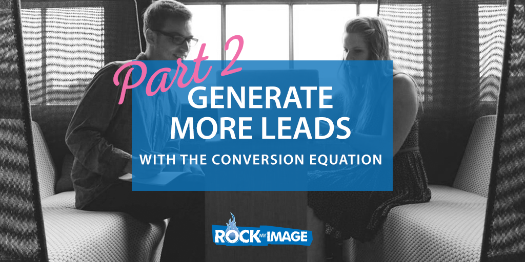 Generate More Leads Part 2