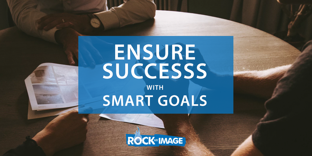Ensure Success with SMART Goals