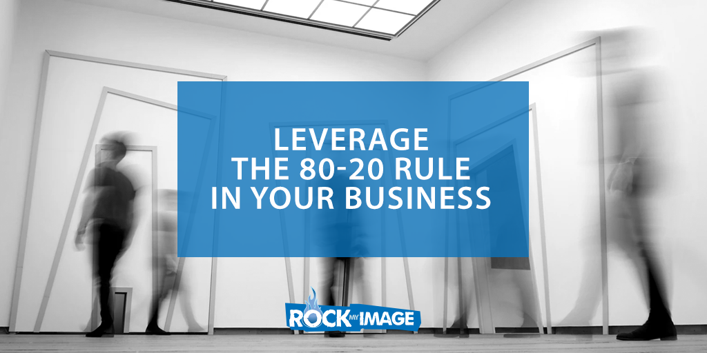 Leverage the 80-20 Rule in Your Business