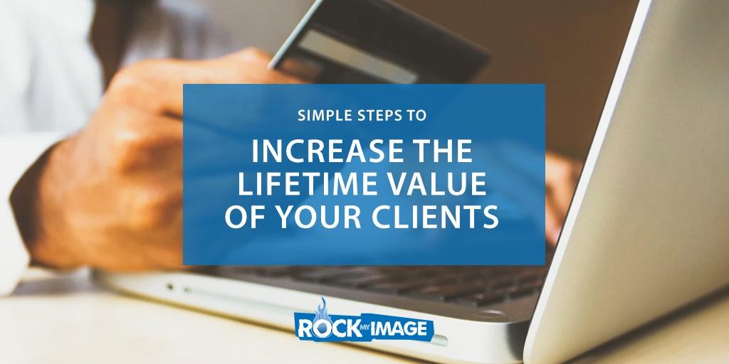 Increase Lifetime Value of Customer
