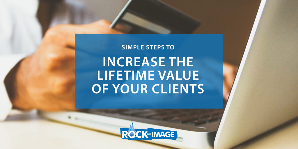 Increase Lifetime Value of Customer
